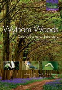 Wytham Woods Oxford's Ecological Laboratory